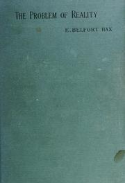 Cover of: The problem of reality | Ernest Belfort Bax
