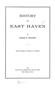Cover of: History of East Haven | Sarah E. Hughes