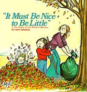 Cover of: It must be nice to be little: a For better or for worse collection