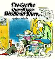 Cover of: I've got the one-more-washload blues--