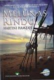 Cover of: Melunas rindu by Hartini Hamzah.