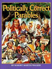Politically Correct Parables by Robert Martin Walker
