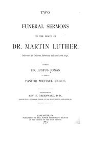 Cover of: Two funeral sermons on the death of Dr. Martin Luther