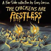 Cover of: The chickens are restless: a Far side collection