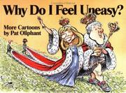 Cover of: Why do I feel uneasy?