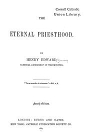 Cover of: The eternal priesthood | Henry Edward Manning