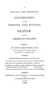 Cover of: A critical and practical elucidation of the morning and evening prayer of the Church of England