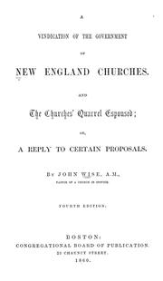 Cover of: A vindication of the government of New England churches | John Wise