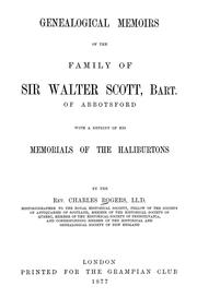 Cover of: Genealogical memoirs of the family of Sir Walter Scott, bart., of Abbotsford | Charles Rogers