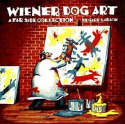 Cover of: Wiener dog art: a far side collection