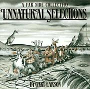 Cover of: Unnatural selections: a far side collection