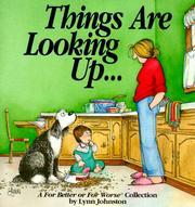 Cover of: Things are looking up--: a For better or for worse collection