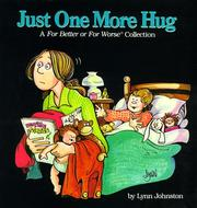 Cover of: Just one more hug: a For better or for worse collection