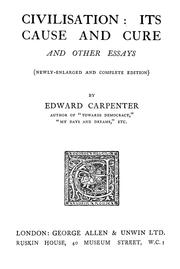 Cover of: Civilisation, its cause and cure by Carpenter, Edward