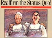 Cover of: Reaffirm the status quo!