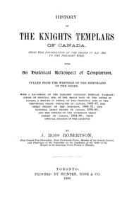 Cover of: History of the Knights Templars of Canada | J. Ross Robertson