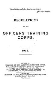 Cover of: Regulations for the Officers Training Corps, 1912 by Officers Training Corps.