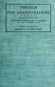 Cover of: Through five administrations | W. H. Crook