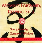 Cover of: Moving forward, keeping still |