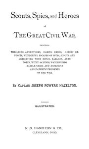 Cover of: Scouts, spies and heroes of the great Civil War | L. P. Brockett