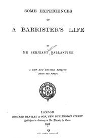Cover of: Some experiences of a barrister's life