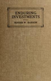 Cover of: Enduring investments | Babson, Roger Ward