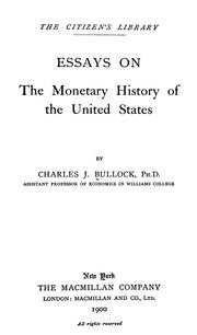 Cover of: Essays on the monetary history of the United States | Charles Jesse Bullock