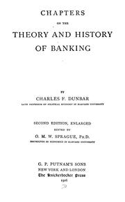 Cover of: Chapters on the theory and history of banking | Charles Franklin Dunbar