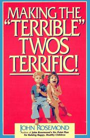 "Cover of: Making the ""terrible"" twos terrific!"