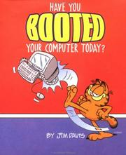 Cover of: Have you booted your computer today?