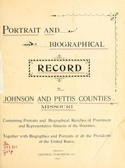 Cover of: Portrait and biographical record of Johnson and Pettis counties, Missouri |