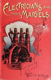 Cover of: Electricians and their marvels | Walter Jerrold
