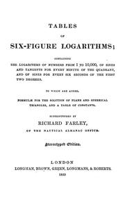 Cover of: Tables of six-figure logarithms | Farley, Richard of the Nautical Almanac Office.