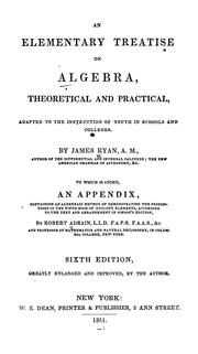 Cover of: An elementary treatise on algebra, theoretical and practical ...
