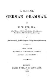 Cover of: A school German grammar | Henry Weston Eve