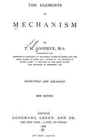 Cover of: The elements of mechanism | T. M. Goodeve