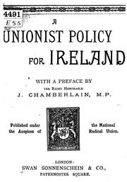 Cover of: A unionist policy for Ireland | Joseph Chamberlain