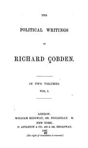 Cover of: Political writings | Richard Cobden