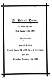 Cover of: Dr. Eduard Lasker of Berlin, Germany, died January 5, 1884 |