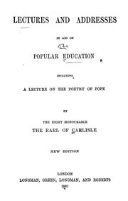 Cover of: Lectures and addresses in aid of popular education