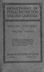 Cover of: Spelling efficiencey in the Oakland schools