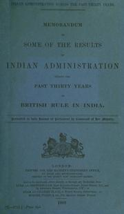 Indian administration during the past thirty years