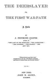 Cover of: The deerslayer; or, The first war path by James Fenimore Cooper