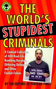 The worlds stupidest criminals