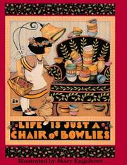 Cover of: Life is just a chair of bowlies
