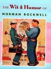 Cover of: The wit & humor of Norman Rockwell