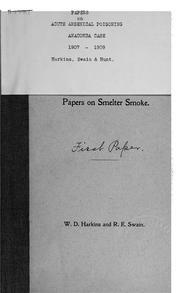 Cover of: Papers on smelter smoke, [acute arsenical poisoning] | William D. Harkins