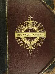 Cover of: History of Delaware County and Ohio | O. L. Baskin & Co