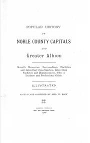 Cover of: Popular history of Noble County capitals and greater Albion | George W. Roof