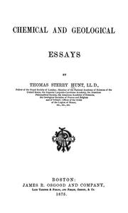 Cover of: Chemical and geological essays | Thomas Sterry Hunt